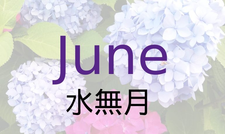 June–What Happens and What to Eat